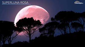 Superluna de abril: lo que necesitas para no perdértela